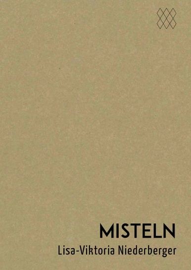 Lisa-Viktoria Niederberger - Misteln. Erzählungen