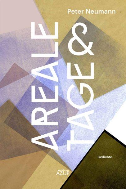 areale & tage. Gedichte (Edition AZUR, Dresden 2018)